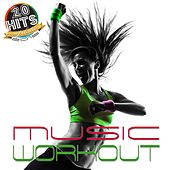 Workout Music (20 Hits Compilation 2015) by Various Artists