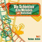 Die schönsten Kino Melodien aus Deutschland, Vol. 1 by Various Artists