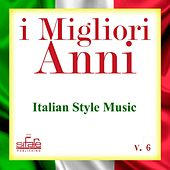 I migliori anni, Vol. 6 (Italian Style Music - Instrumental Versions) by Francesco Digilio