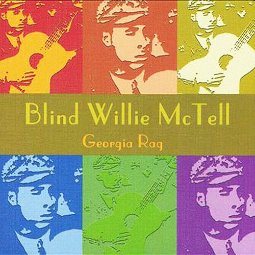 Georgia Rag by Blind Willie McTell