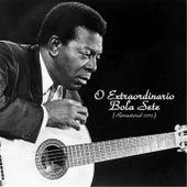 O Extraordinario Bola Sete (Remastered 2015) de Bola Sete