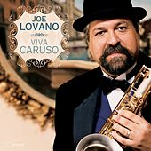 Viva Caruso by Joe Lovano
