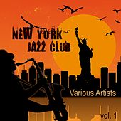 New York Jazz Club, Vol. 1 de Various Artists