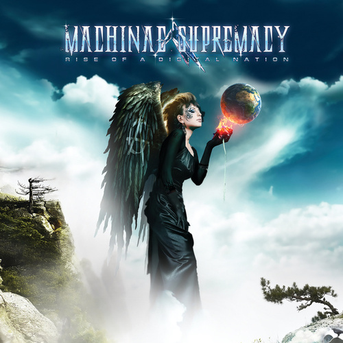 Rise Of A Digital Nation by Machinae Supremacy