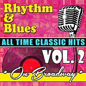 On Broadway - Rhythm & Blues All Time Classic Hits, Vol. 2 de Various Artists