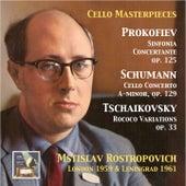 Cello Masterpieces: Mstislav Rostropovitch Plays Prokofiev, Schumann & Tchaikovsky (Remastered 2015) de Mstislav Rostropovich