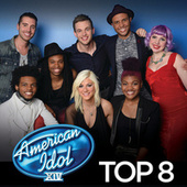 American Idol Top 8 Season 14 by American Idol