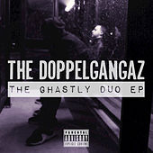 The Ghastly Duo - EP by The Doppelgangaz