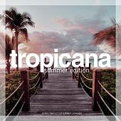 Tropicana - Summer Edition von Various Artists
