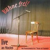 Bühne frei! Live aus München by Various Artists