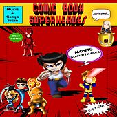 Music and Songs From: Comic Book Superheroes Movie Soundtracks de Various Artists