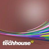 This is Techhouse Vol. 12 de Various Artists
