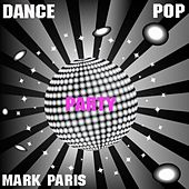 Dance Pop Party de Mark Paris