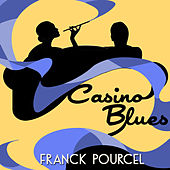 Casino Blues von Franck Pourcel