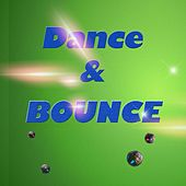Dance & Bounce by Various Artists
