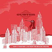 Keep It Together: Live from the Beacon Theatre by Guster