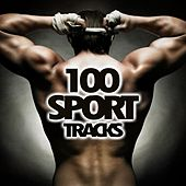 100 Sport Tracks von Various Artists