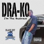 I'm Tha Business by Dra-Ko