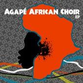 Agape African Choir EP by Agape African Choir