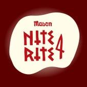 Nite Rite Four von Mason