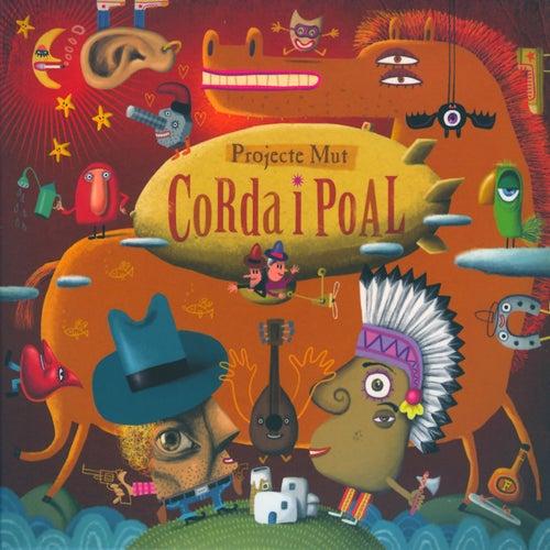 Corda I Poal by Projecte Mut