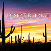 Desert Retreat by Dan Gibson's Solitudes