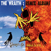 The Wraith: Remix Albums by Insane Clown Posse