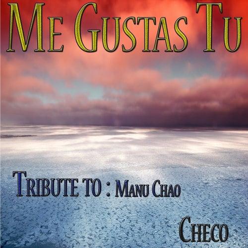 Me Gustas Tu Tribute To Manu Chao Single Von Checo Napster