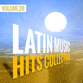 Latin Music Hits Collection (Volume 20) by Various Artists