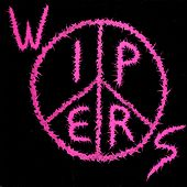 Wipers Tour 84 by Wipers