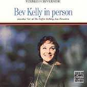 In Person by Bev Kelly