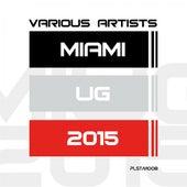 Miami Ug 2015 de Various Artists