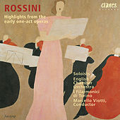 Rossini: Highlights from his early One-Act Operas de Various Artists