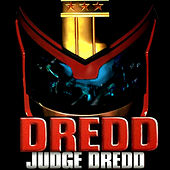 Dredd - Judge Dredd by Various Artists