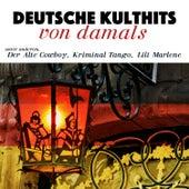 Deutsche Kulthits von damals by Various Artists