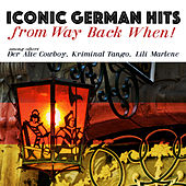 Iconic German Hits from Way Back When! de Various Artists