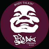 Body Talkin' by DJ Sneak