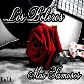 Los Boleros Más Famosos, Vol. 1 by Various Artists