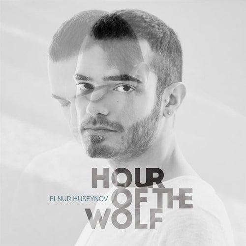 Hour Of The Wolf von Elnur Huseynov