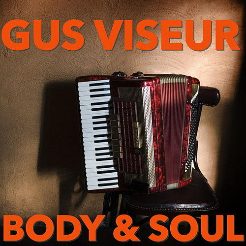 Body & Soul by Gus Viseur
