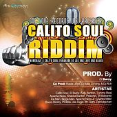 Calito Soul Riddim de Various Artists