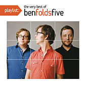 Playlist: The Very Best of Ben Folds Five di Ben Folds