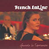 Guarda la Esperanza de French Latino