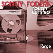 Rough Cuts EP by Sonny Fodera