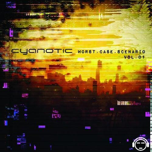 Worst Case Scenario Vol.1 by Cyanotic