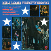 The Fightin' Side Of Me (Live) by Merle Haggard And The Strangers
