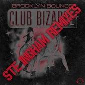 Club Bizarre (Ste Ingham Remixes) by Brooklyn Bounce