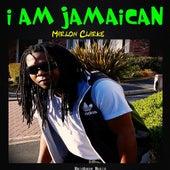 I Am Jamaican von Marlon Clarke