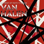 The Best Of Both Worlds by Van Halen