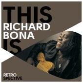 This Is Richard Bona by Richard Bona